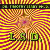 L. S. D. by Dr. Timothy Leary, Ph.d..  33 1/3 Record,  c. 1965