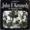 A Documentary John F. Kennedy the Presidential Years 1960-1963 by Recorded by Fox Movietone News.  33 1/3 Record,  c. 1964