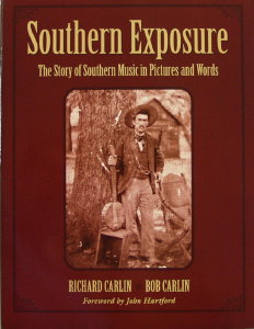 Southern Exposure, The Story of Southern Music In Pictures and Words by Richard Carlin, Bob Carlin.  Photo/History softcover with unknown banjo play