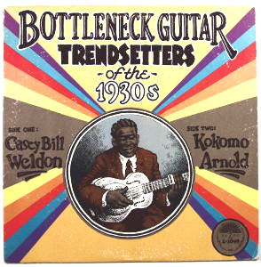 Bottleneck Guitar Trendsetters of the 1930's by Casey Bill Weldon/ Kokomo Arnold.  33 1/3 Record with Robert Crumb drawing on cover