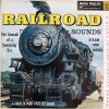 Railroad Sounds, Steam and Diesel 33 1/3 Record with a steam engine on cover (1957)