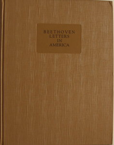 Beethoven Letters in America by O. G. Sonneck / Beethoven.  History hardcover (1927)