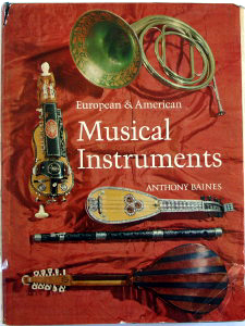 European & American Musical Instruments by Anthony Baines.  Catalogue hardcover (1966)